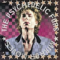 Mirror Moves by PSYCHEDELIC FURS (2003-12-15)