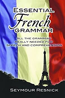 Essential French Grammar (Dover Language Guides Essential Grammar) by [Resnick, Seymour]