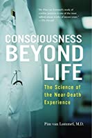 Consciousness Beyond Life: The Science of the Near-Death Experience【洋書】 [並行輸入品]
