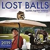 Lost Balls 2019 Calendar: Great Holes, Tough Shots, and Bad Lies