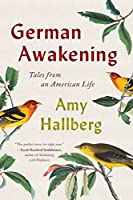 German Awakening: Tales from an American Life