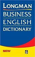 LONGMAN BUSINESS ENG DIC(PAPER)~MARUZEN^ (L Bus Eng Dictionary)