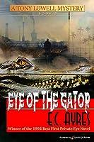Eye of the Gator (Tony Lowell Mysteries)