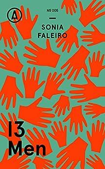 13 Men (Kindle Single) by [Faleiro, Sonia]