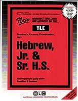 Hebrew, Jr. & Sr. H.S (Teachers License Examination Series)