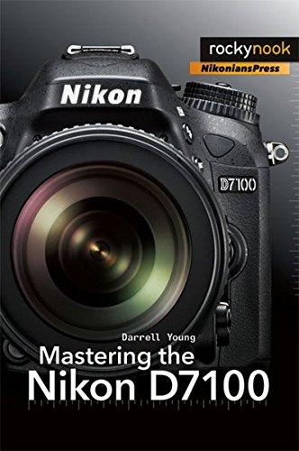 Mastering the Nikon D7100