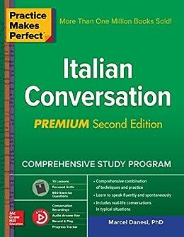 Practice Makes Perfect: Italian Conversation, Premium Second Edition by [Danesi, Marcel]