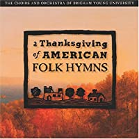 Thanksgiving of American Folk Hymns