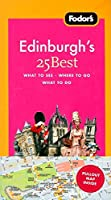 Fodor's Edinburgh's 25 Best, 1st Edition (Full-color Travel Guide)