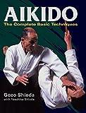Aikido: The Complete Basic Techniques by Gozo Shioda Yasuhisa Shioda(2013-03-08)