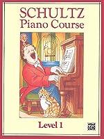 Schultz Piano Course: Level 1
