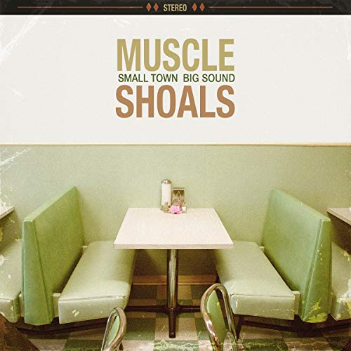 MUSCLE SHOALS:SMALL TO