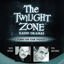 A Penny for Your Thoughts: The Twilight Zone Radio Dramas