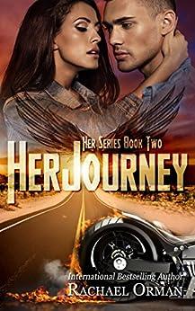 Her Journey (An Erotic MC Romance Novel) (Her Series Book 2) by [Orman, Rachael]