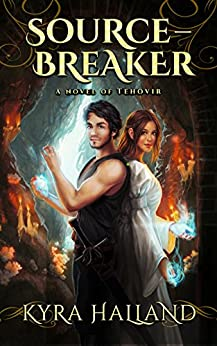 Source-Breaker (Tales of Tehovir Book 2) by [Halland, Kyra]