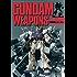 機動戦士ガンダム・GUNDAM WEAPONS U.C.0080 機動戦士ガンダム・.ガンダムウェポンズ (ホビージャパンMOOK)