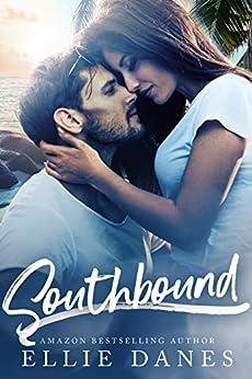 Southbound: A Billionaire Romance by [Danes, Ellie]