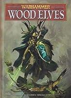 Warhammer Wood Elves Army Book