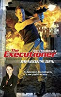 Dragon's Den (The Executioner)
