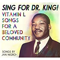 Sing for Dr King by Vitamin L (2012-05-04)