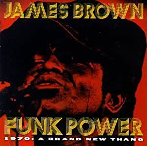Funk Power 1970: Brand New Thang