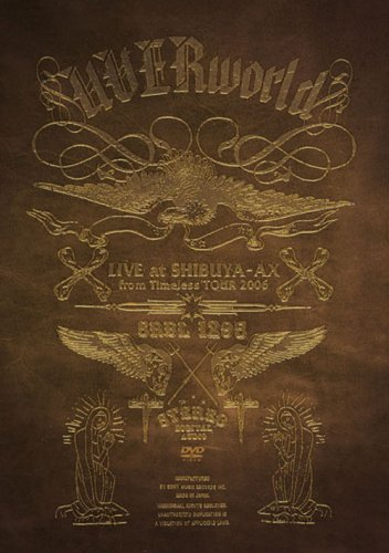 LIVE at SHIBUYA-AX from Timeless TOUR 2006 [DVD]