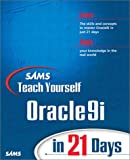 Sams Teach Yourself Oracle9I in 21 Days