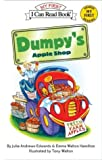 Dumpy's Apple Shop (My First I Can Read)