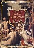 北方のマニエリスム画集 (ピナコテーカ・トレヴィル・シリーズ) 画像