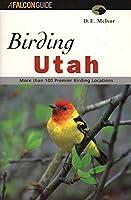 Birding Utah (Falcon Guide)