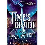 Time's Divide: 03