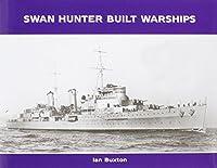 Swan Hunter Built Warships