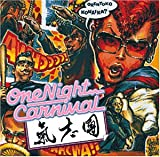 One Night Carnival/氣志團