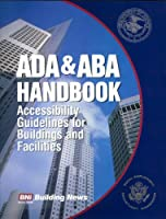 ADA/ABA Handbook: Accessibility Guidelines for Buildings and Facilities