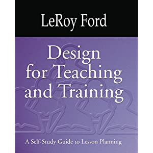 Design for Teaching and Training: A Self-Study Guide to Lesson Planning