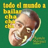 Todo El Mundo a Bailar Cha Cha Cha