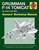 Grumman F-14 Tomcat (Owners' Workshop Manual)