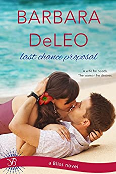 Last Chance Proposal (Entangled Bliss) by [DeLeo, Barbara]