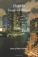 """Florida State of Mind Writing Journal: 120 Journal Pages, 6"""" x 9"""" Notebook Diary; Bonus Pages (FL Skyline Night)"""