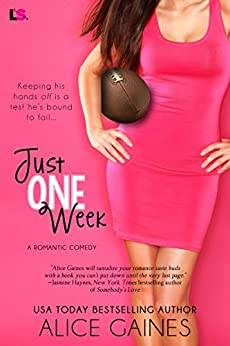 Just One Week by [Gaines, Alice]