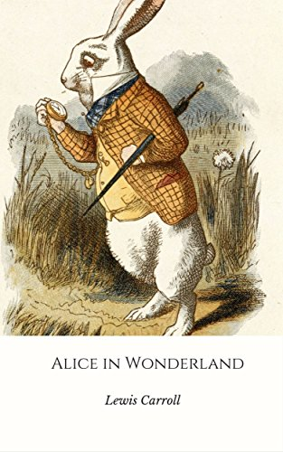 Alice's Adventures In Wonderland (English Edition)