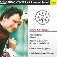Pictures & Reflections by RAVEL / MUSSORGSKY