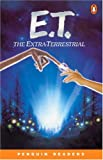 *E.T. THE EXTRA-TERRESTRIAL        PGRN2 (Penguin Readers, Level 2)