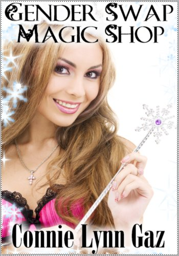 Gender Swap Magic Shop(Gender Transformation, Feminization) (English Edition)
