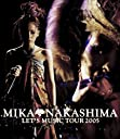 MIKA NAKASHIMA LET'S MUSIC TOUR 2005 Blu-ray