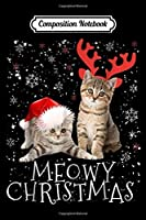 Composition Notebook: Meowy Christmas Kitten Cat Kitty Xmas Cute Gift  Journal/Notebook Blank Lined Ruled 6x9 100 Pages