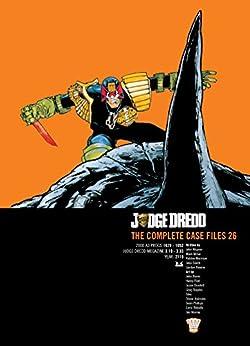 Judge Dredd: The Complete Case Files 26 by [Wagner,John, Millar,Mark, Morrison,Robbie, Smith,John, Rennie,Gordon]
