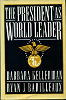 The President As World Leader