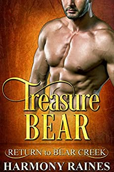 Treasure Bear (Return to Bear Creek Book 19) by [Raines, Harmony]