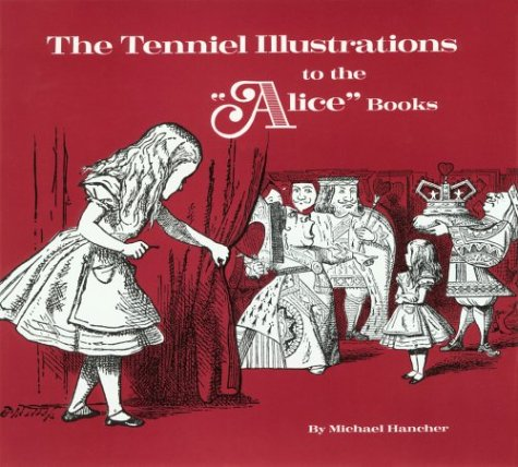 The Tenniel Illustrations to the